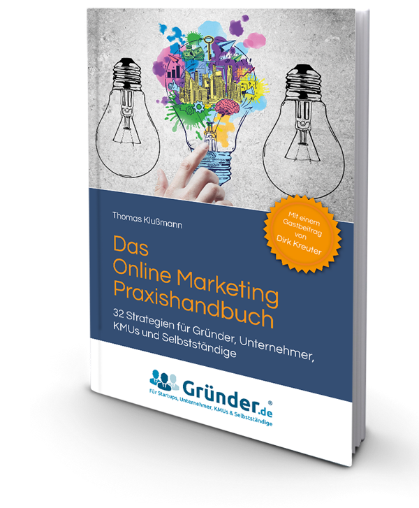 Online Marketing Praxishandbuch
